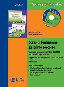 Milanospringparade.it Corso di formazione sul primo soccorso. Con CD-ROM Image