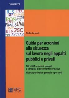 Equilibrifestival.it Guida per acronimi alla sicurezza sul lavoro negli appalti pubblici e privati Image