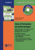 Corso di formazione sul rischio biologico. Con CD-ROM