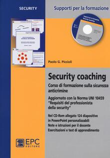 Security coaching. Corso di formazione sulla sicurezza anticrimine. Con CD-ROM