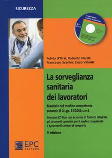 La sorveglianza sanitaria dei lavoratori. Con CD-ROM.pdf