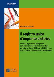 Camfeed.it Il registro unico d'impianto elettrico. Verifica e registrazione obbligatoria della manutenzione degli impianti elettrici per più anni ai sensi del D.Lgs. n. 81/2008 Image