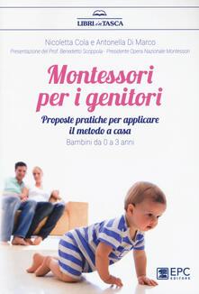 Daddyswing.es Montessori per i genitori. Proposte pratiche per applicare il metodo a casa. Bambini da 0 a 3 anni Image
