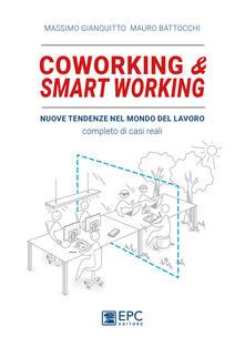 Recuperandoiltempo.it Coworking & smart working. Nuove tendenze nel modo di lavorare. Completo di casi reali Image