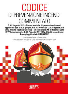 Ilmeglio-delweb.it Codice di prevenzione incendi commentato. D.M. 3 agosto 2015. Norme tecniche di prevenzione incendi con esempi applicativi Image
