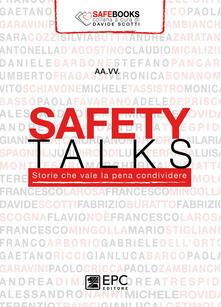 Secchiarapita.it Safety talks. Storie che vale la pena condividere Image