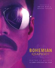 Libro Bohemian Rhapsody dietro le quinte. Il libro ufficiale del film Owen Williams