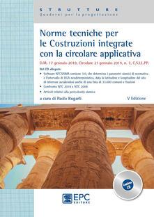 Listadelpopolo.it Norme tecniche per le costruzioni integrate con la circolare applicativa. Con CD-ROM Image