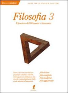 Osteriacasadimare.it Filosofia. Vol. 3: Il pensiero dell'Ottocento e Novecento. Image