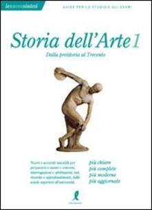 Storia dell'arte. Vol. 1: Dalla preistoria al Trecento.