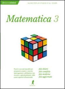 Rallydeicolliscaligeri.it Matematica. Vol. 3 Image
