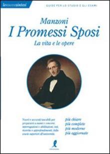 Listadelpopolo.it Manzoni. I «Promessi sposi». La vita e le opere Image