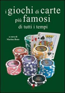 Grandtoureventi.it I giochi di carte più famosi di tutti i tempi. Ediz. illustrata Image