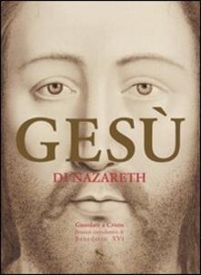 Squillogame.it Gesù di Nazareth. Guardate a Cristo: pensieri introduttivi di Benedetto XVI Image