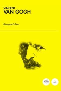 Ebook Vincent Van Gogh Cafiero, Giuseppe