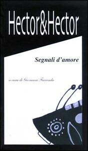Hector & Hector. Segnali d'amore