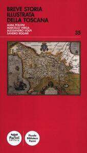 Breve storia illustrata della Toscana