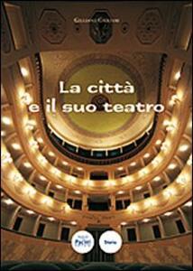 La città e il suo teatro. Portoferraio e il teatro napoleonico del Vigilanti 1814-1997