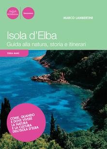 Isola dElba. Guida alla natura, storia e itinerari.pdf