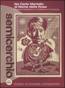 Nicocaradonna.it Semicerchio (2011). Vol. 1: Da Carlo Martello al Nome della rosa. Musica e letteratura in un Medioevo immaginato. Image