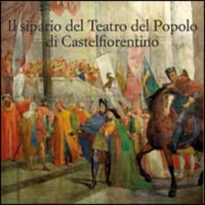 Il sipario storico del teatro del popolo di Castelfiorentino