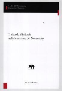 Libro Il ricordo d'infanzia nelle letterature del Novecento