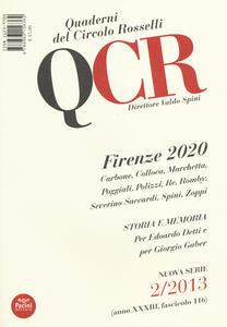 QCR. Quaderni del Circolo Fratelli Rosselli (2013). Vol. 2: Firenze 2020.