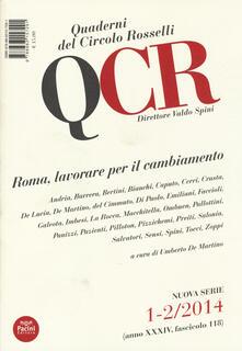 QCR. Quaderni del Circolo Fratelli Rosselli (2014) vol. 1-2: Roma, lavorare per il cambiamento - copertina
