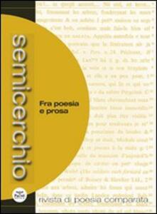 Semicerchio (2014). Vol. 1: Fra poesia e prosa.