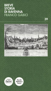 Breve storia di Ravenna