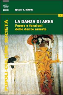 La danza di Ares. Forme e funzioni delle danze armate.pdf