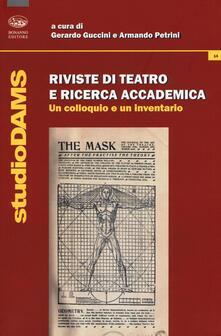 Riviste di teatro e ricerca accademica. Un colloquio e un inventario