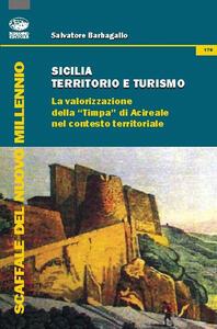 Sicilia territorio e turismo. La valorizzione della «Timpa» di Acireale nel contesto territoriale