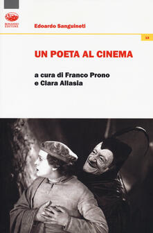 Un poeta al cinema - Edoardo Sanguineti - copertina