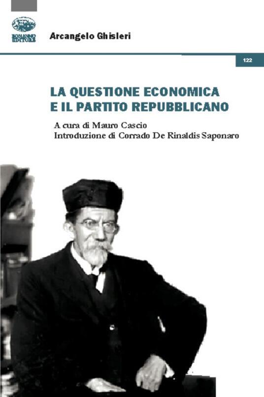 La questione economica e il Partito Repubblicano - Arcangelo Ghisleri - copertina