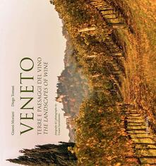 Veneto. Terre e paesaggi del vino. Ediz. multilingue.pdf