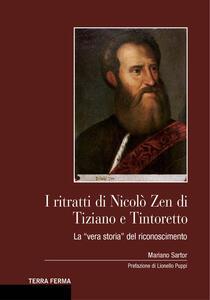 I ritratti di Nicolò Zen di Tiziano e Tintoretto. La «vera storia» del riconoscimento