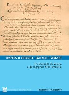 Squillogame.it Fra Giocondo da Verona e gli ingegneri della Brentella Image