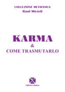 Karma e come trasmutarlo