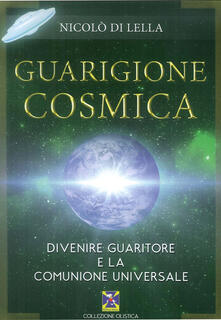 Guarigione cosmica. Divenire guaritore e la comunione universale.pdf