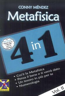 Listadelpopolo.it Metafisica 4 in 1. Vol. 2: Cos'è la metafisica. Pensa il bene e ti verrà dato. Un tesoro in più per te. Numerologia. Image