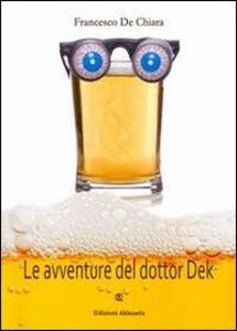 Le avventure del Dottor Dek