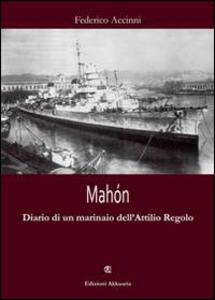 Mahón. Diario di un marinaio dell'Attilio Regolo