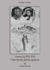 Venezia 1943-1945. Memorie della guerra
