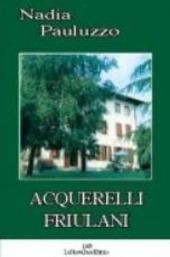 Acquerelli friulani