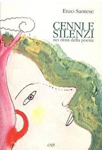 Cenni e silenzi. Nei ritmi della poesia