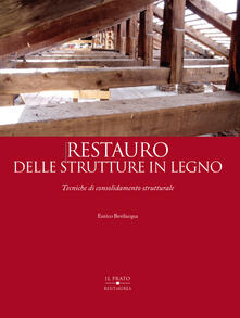 Listadelpopolo.it Restauro delle strutture in legno. Tecniche di consolidamento strutturale Image
