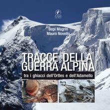 Tracce della guerra alpina tra i ghiacci dellOrtles e dellAdamello.pdf