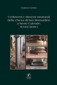 Cedimenti e dissesti strutturali della chiesa di San Bernardino a Sesto Calende: ricorsi storici