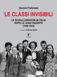Radiospeed.it Le classi invisibili. Le scuole ebraiche in Italia dopo le leggi razziste (1938-1943) Image